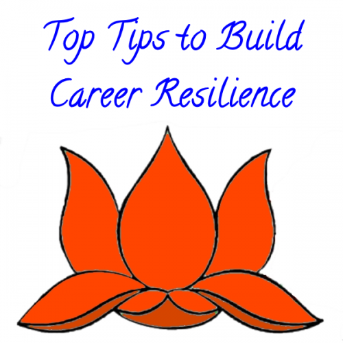 Top Tips To Build Your Career Resilience