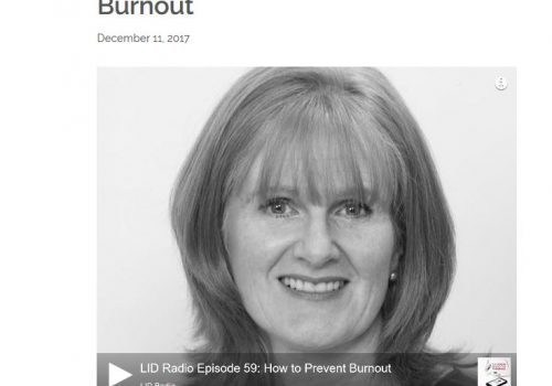 LID Radio Episode 59: How To Prevent Burnout